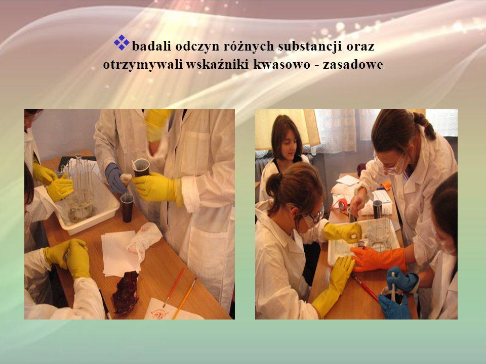 badali odczyn różnych substancji oraz otrzymywali wskaźniki kwasowo - zasadowe