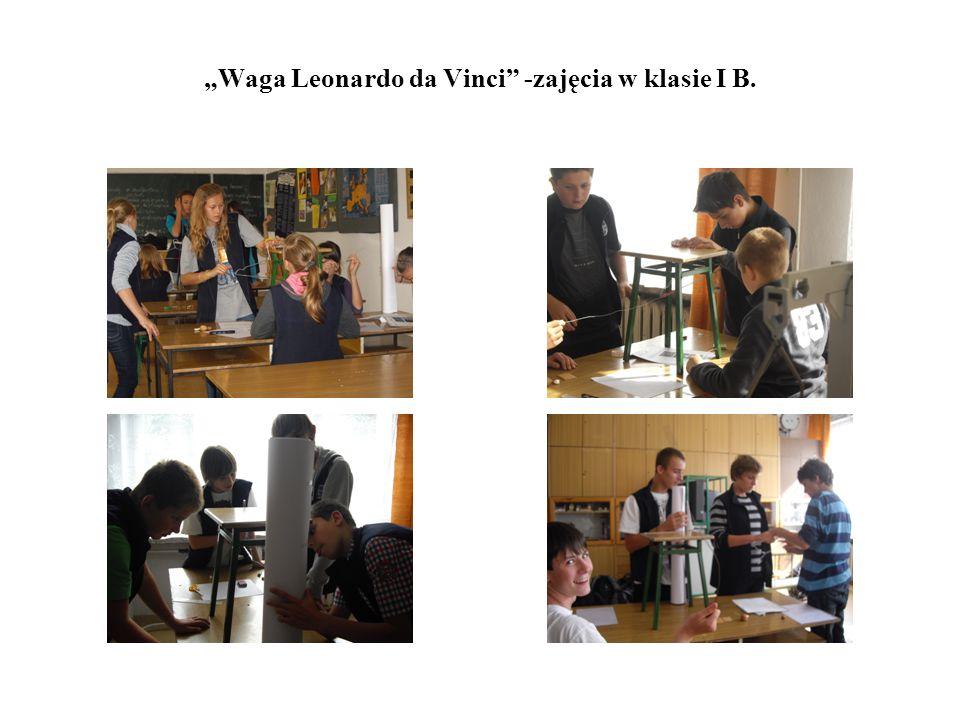 Waga Leonardo da Vinci -zajęcia w klasie I B.