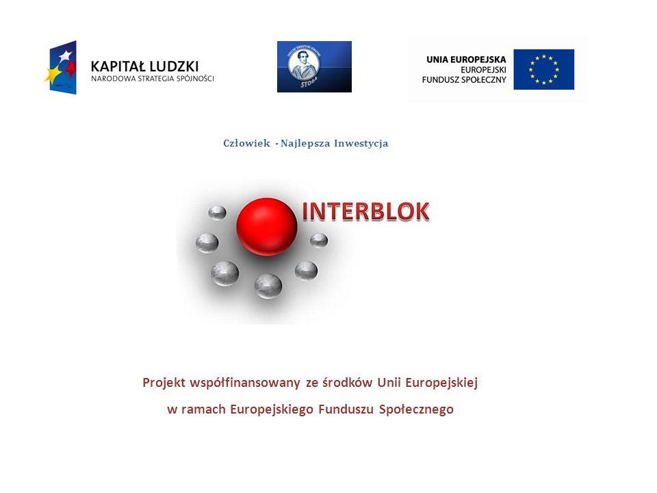 Stron a 1 Człowiek - Najlepsza Inwestycja Projekt współfinansowany ze środków Unii Europejskiej w ramach Europejskiego Funduszu Społecznego