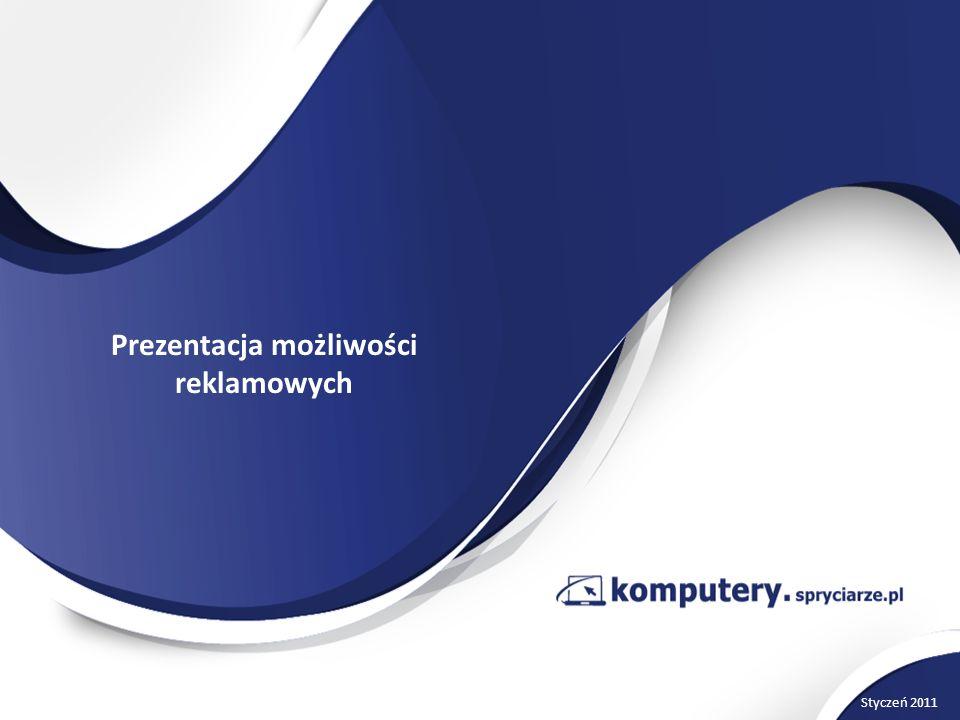 Prezentacja możliwości reklamowych Styczeń 2011
