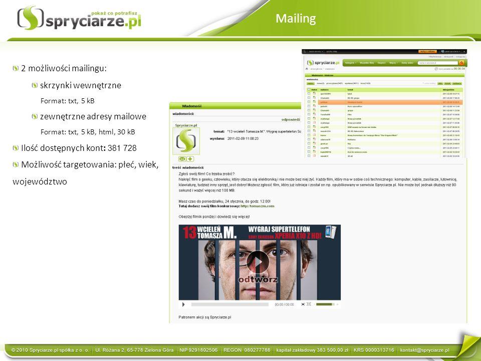 Mailing 2 możliwości mailingu: skrzynki wewnętrzne Format: txt, 5 kB zewnętrzne adresy mailowe Format: txt, 5 kB, html, 30 kB Ilość dostępnych kont: 3