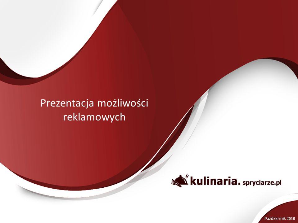 Prezentacja możliwości reklamowych Październik 2010
