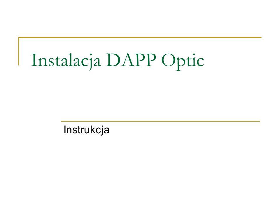 Instalacja DAPP Optic Instrukcja