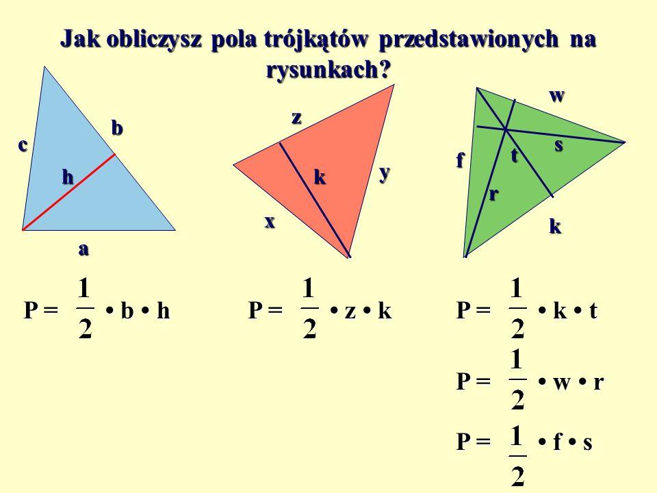 Pole trójkąta a h a h ?