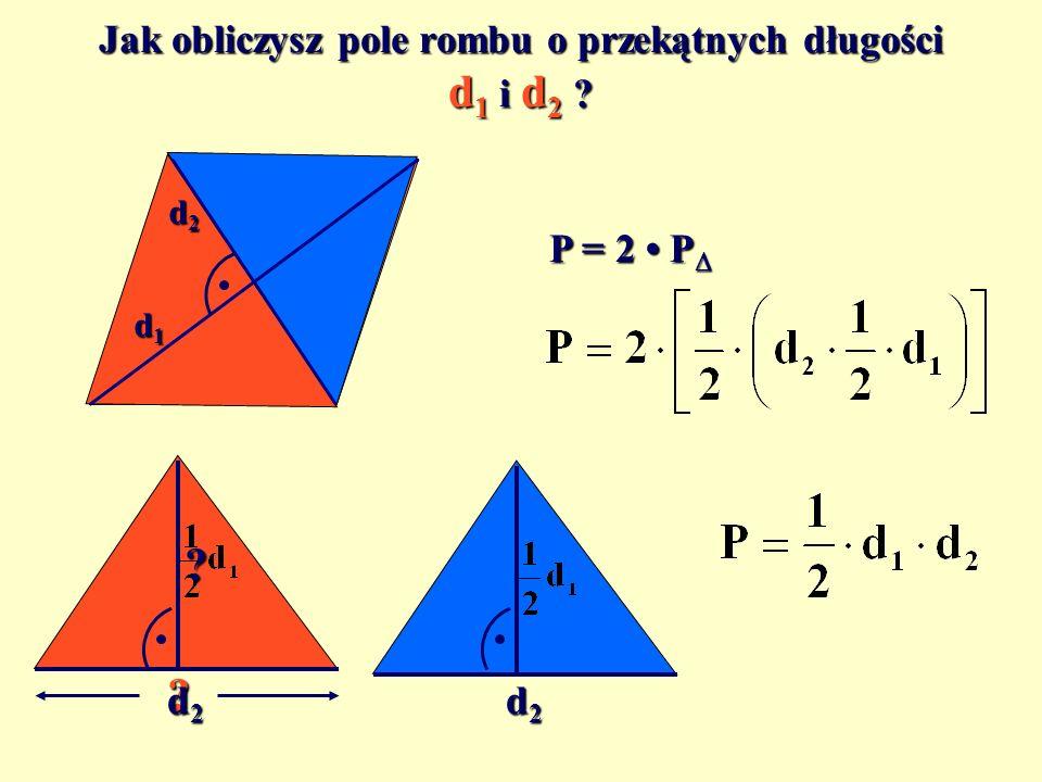 Pole rombu Romb jest równoległobokiem, którego wszystkie boki mają jednakową długość, czyli... P = a h Jak obliczysz pole rombu o boku długości a i wy