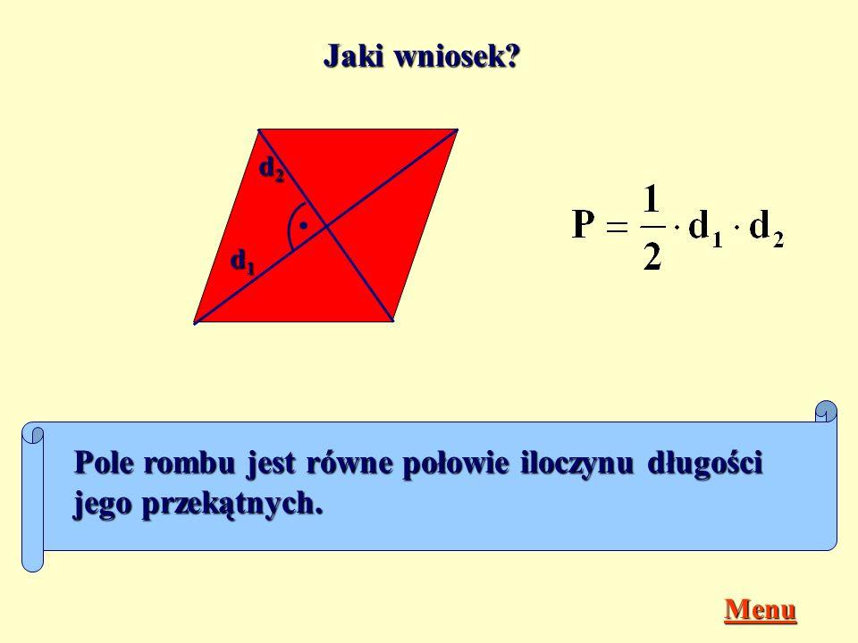 Jak obliczysz pole rombu o przekątnych długości d 1 i d 2 ? d1d1d1d1 d2d2d2d2 ? d2d2d2d2 d2d2d2d2 P = 2 P ?