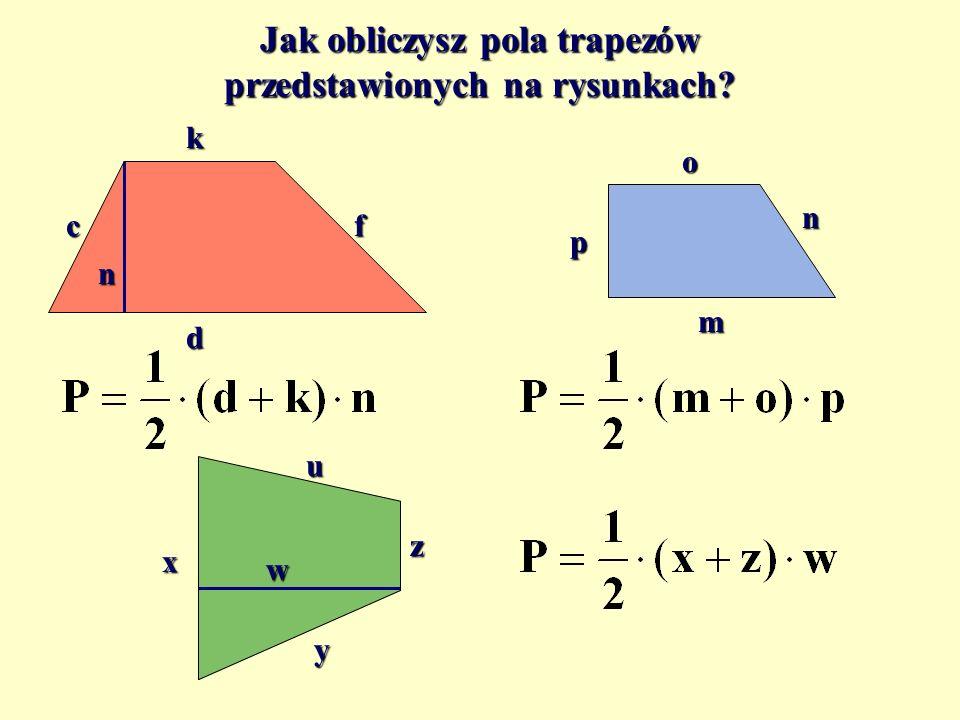 Pole trapezu a h b ba h ? a + b ?