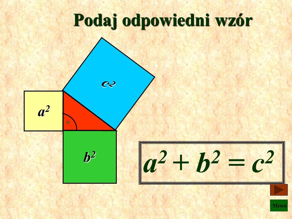 Menu Jaki wniosek ? Jeżeli trójkąt jest prostokątny, to pole kwadratu zbudowanego na przeciwprostokątnej jest równe sumie pól kwadratów zbudowanych na