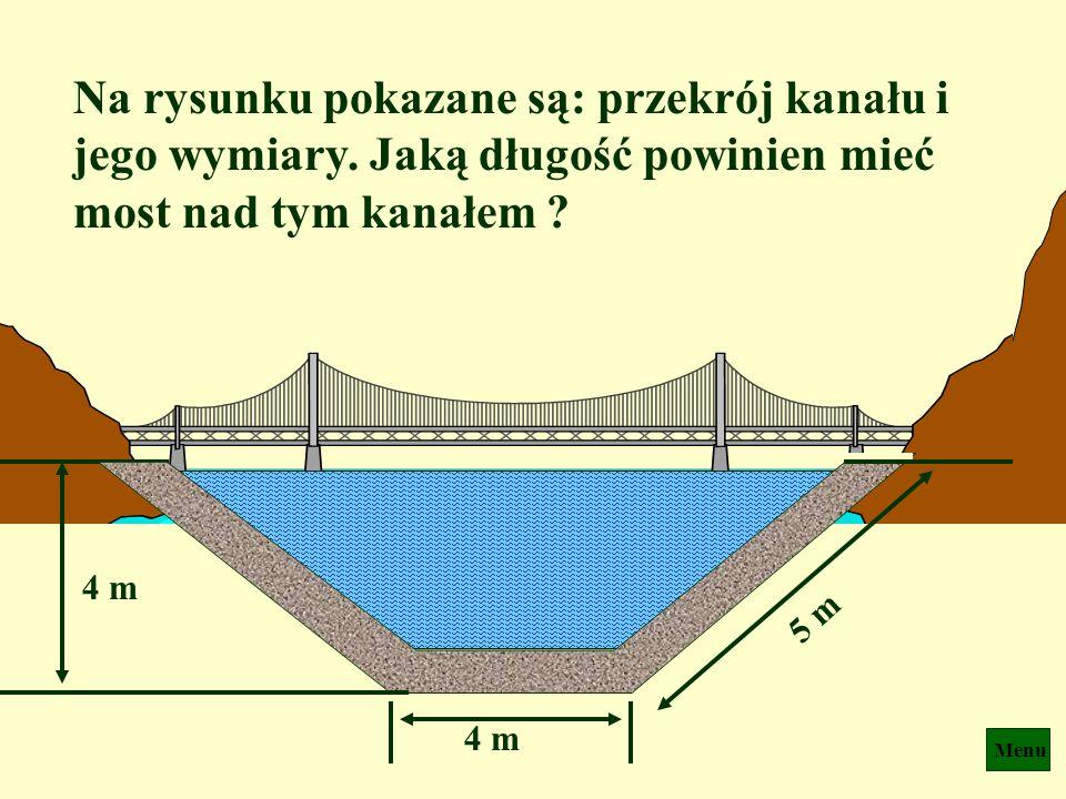 Menu 8 m 24 m 15 m A B o = 24 m 8 m h = 7 m p = ? p 2 = o 2 + h 2 czyli p = Przewód ma 25 m długości.