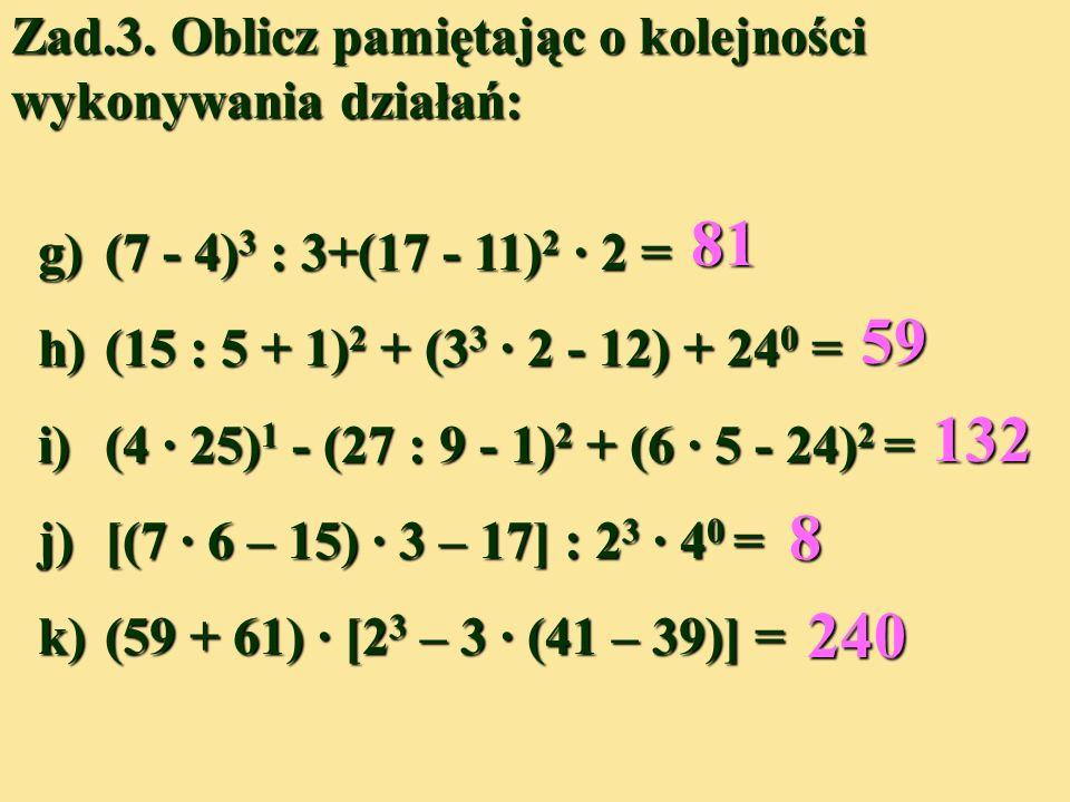 e) 25 2 3 – 14 = 25 8 –14 = 200 –14 =186