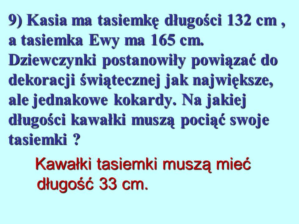 8) O pewnej liczbie wiesz, że jest podzielna przez 2 4. Przez jakie jeszcze liczby jest podzielna ? Liczba ta podzielna jest jeszcze przez: 1, 2, 3, 4