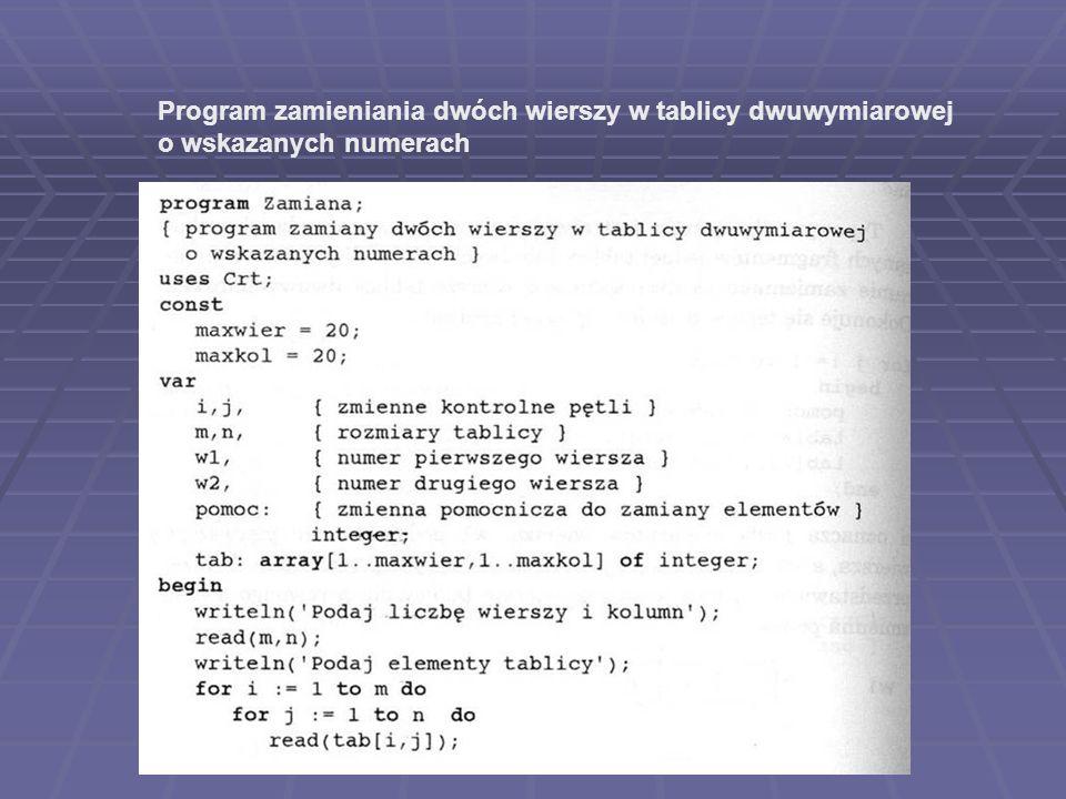 Program zamieniania dwóch wierszy w tablicy dwuwymiarowej o wskazanych numerach
