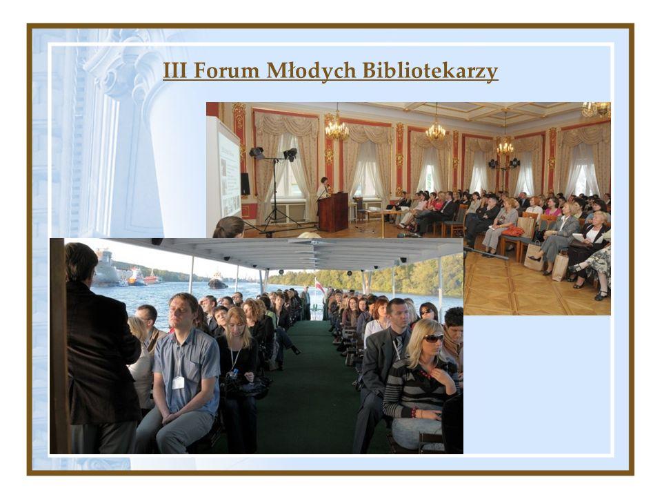 III Forum Młodych Bibliotekarzy