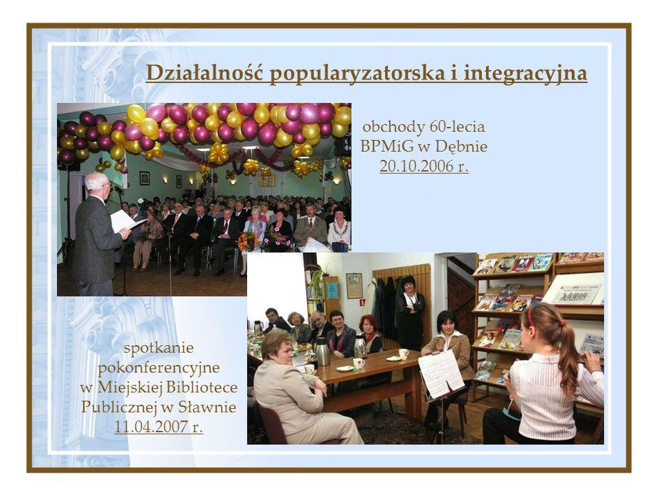 obchody 60-lecia BPMiG w Dębnie 20.10.2006 r. Działalność popularyzatorska i integracyjna spotkanie pokonferencyjne w Miejskiej Bibliotece Publicznej