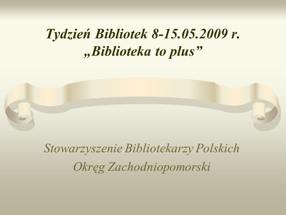 Tydzień Bibliotek 8-15.05.2009 r.