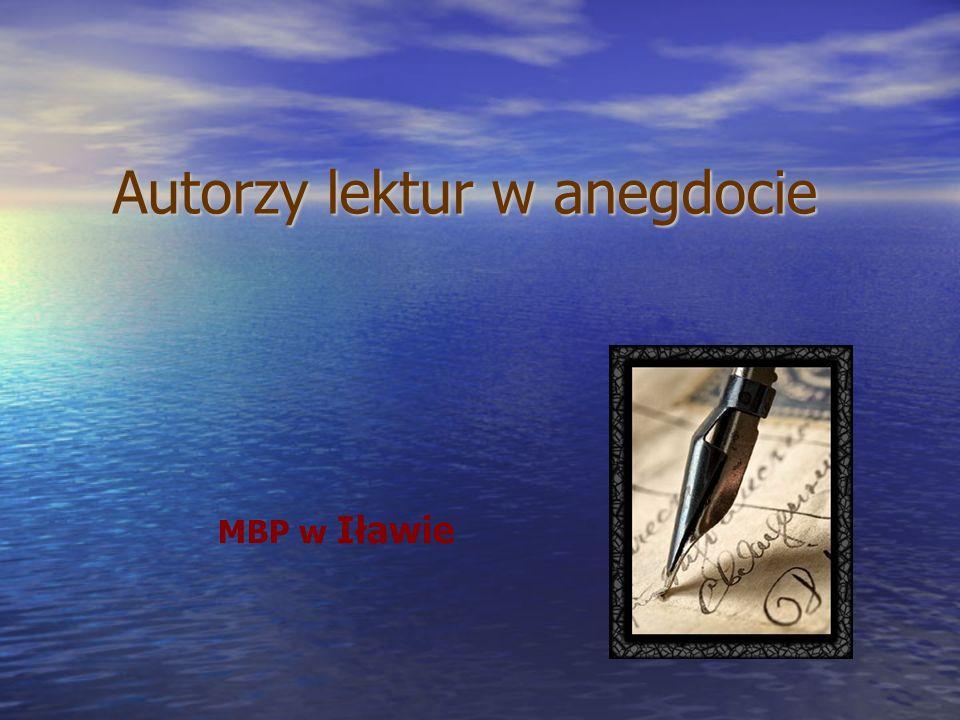 Autorzy lektur w anegdocie MBP w Iławie