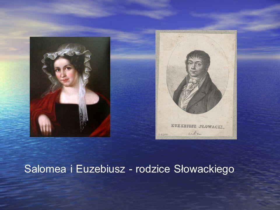 Salomea i Euzebiusz - rodzice Słowackiego
