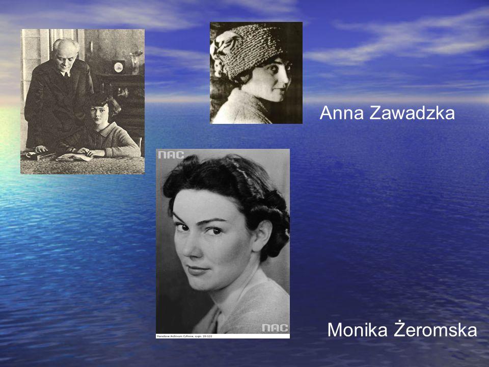 Anna Zawadzka Monika Żeromska