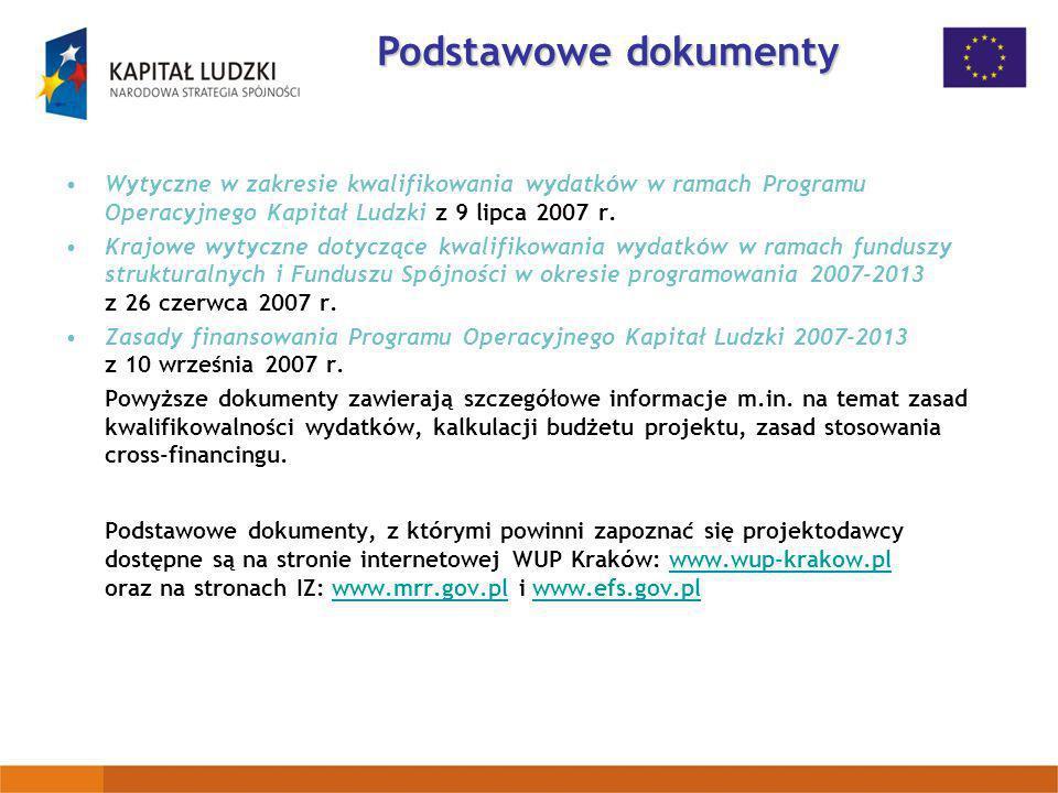 Wytyczne w zakresie kwalifikowania wydatk ó w w ramach Programu Operacyjnego Kapitał Ludzki z 9 lipca 2007 r. Krajowe wytyczne dotyczące kwalifikowani
