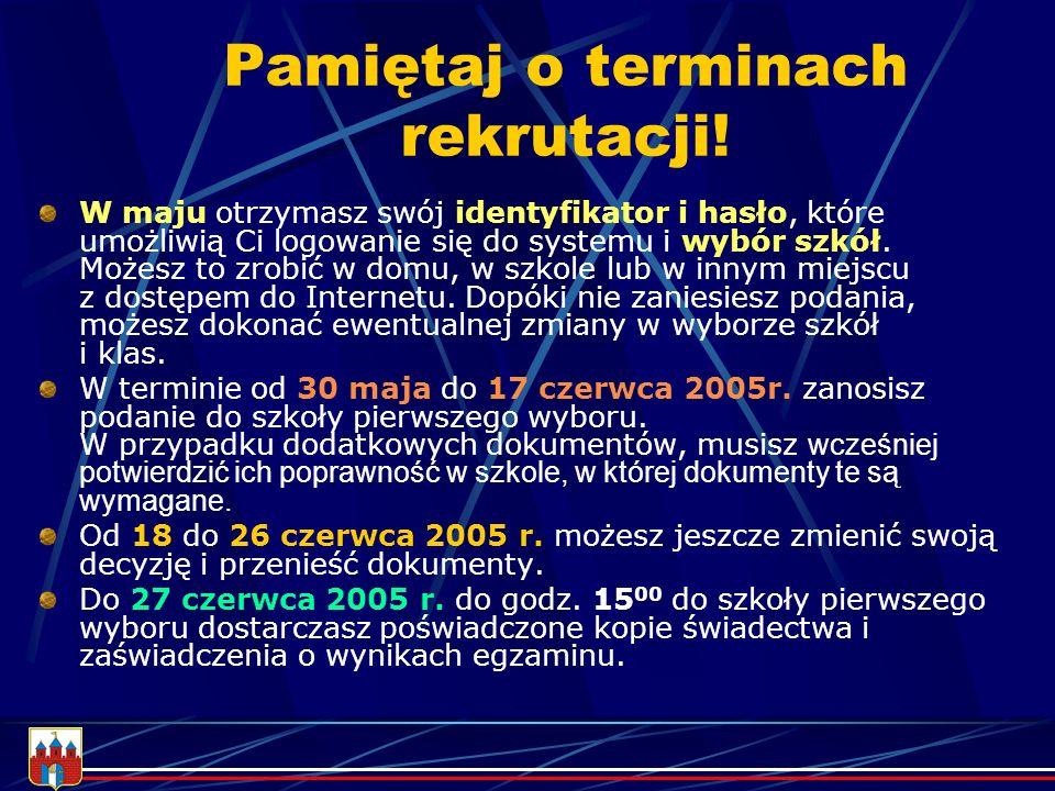 Bliższe informacje znajdziesz w informatorze o szkołach ponadgimnazjalnych miasta BYDGOSZCZY www.bydgoszcz.pl/rekrutacja lub www.