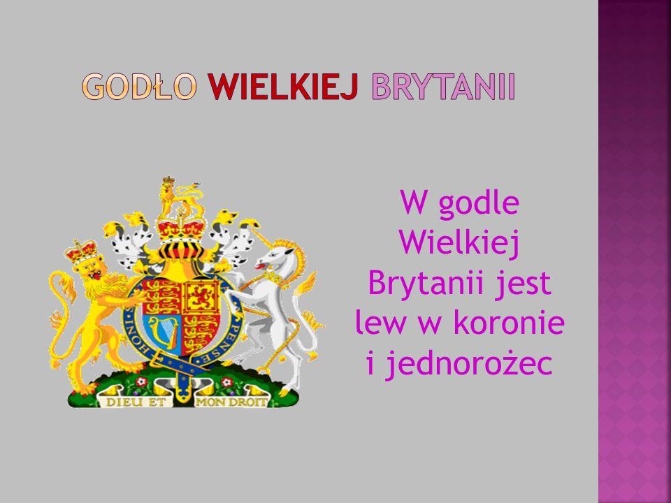 W godle Wielkiej Brytanii jest lew w koronie i jednorożec