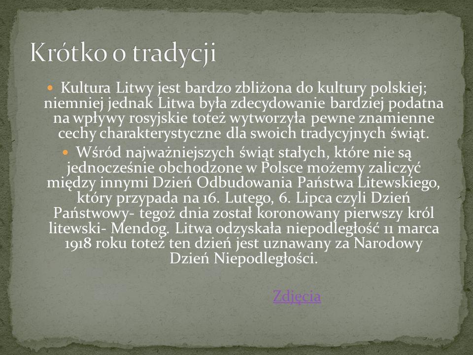 Kultura Litwy jest bardzo zbliżona do kultury polskiej; niemniej jednak Litwa była zdecydowanie bardziej podatna na wpływy rosyjskie toteż wytworzyła