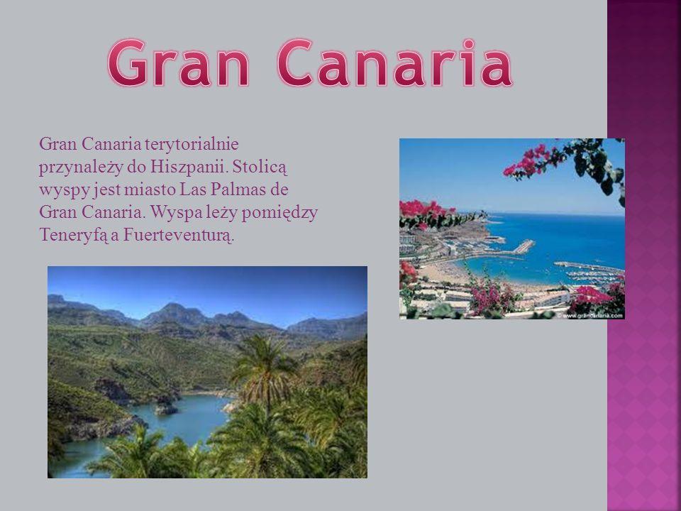 Gran Canaria terytorialnie przynależy do Hiszpanii. Stolicą wyspy jest miasto Las Palmas de Gran Canaria. Wyspa leży pomiędzy Teneryfą a Fuerteventurą