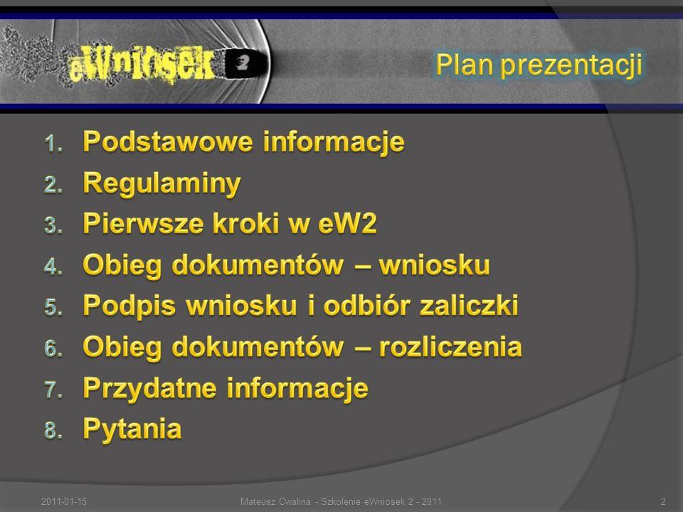 2011-01-152Mateusz Cwalina - Szkolenie eWniosek 2 - 2011