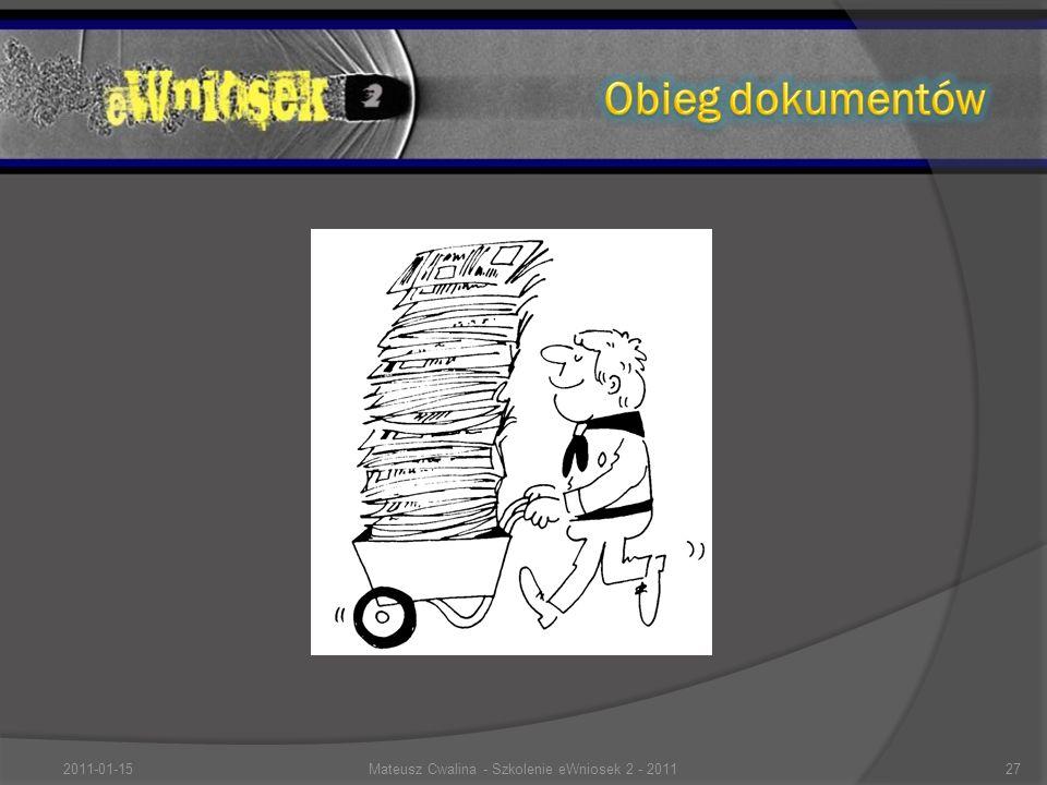 2011-01-1527Mateusz Cwalina - Szkolenie eWniosek 2 - 2011