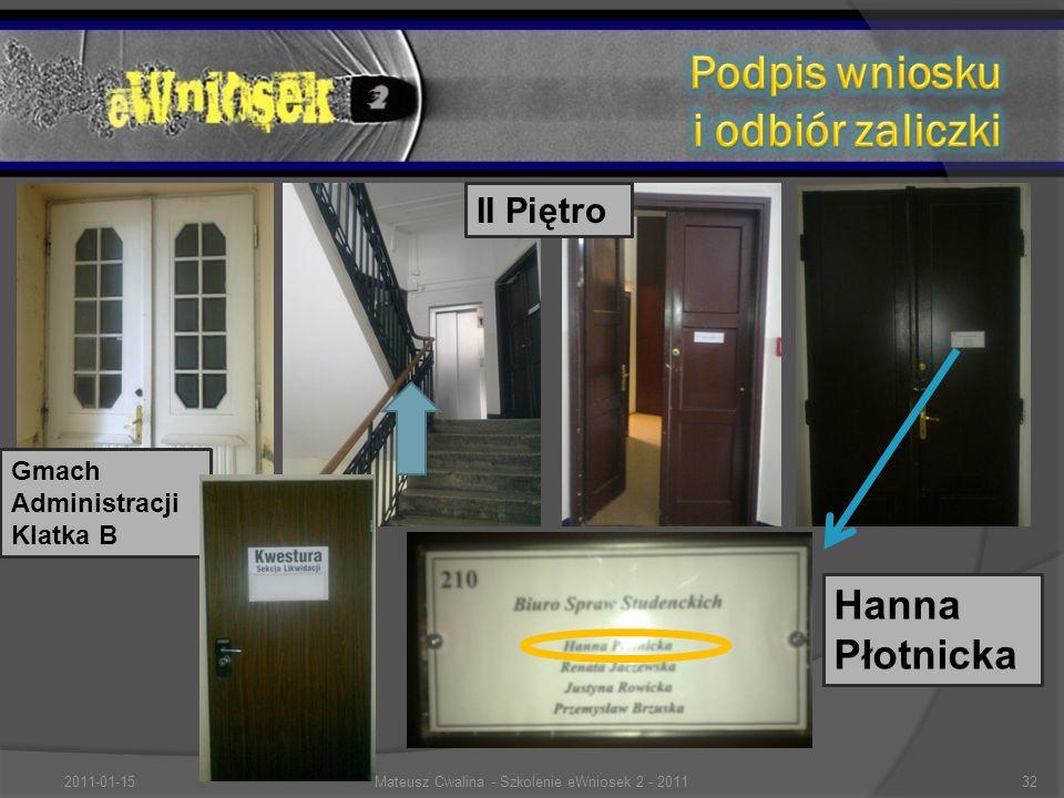 Gmach Administracji Klatka B II Piętro Hanna Płotnicka 2011-01-1532Mateusz Cwalina - Szkolenie eWniosek 2 - 2011
