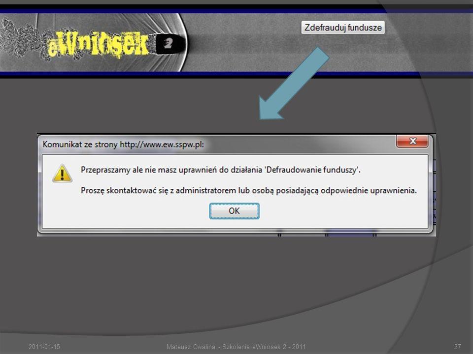 2011-01-15Mateusz Cwalina - Szkolenie eWniosek 2 - 201137