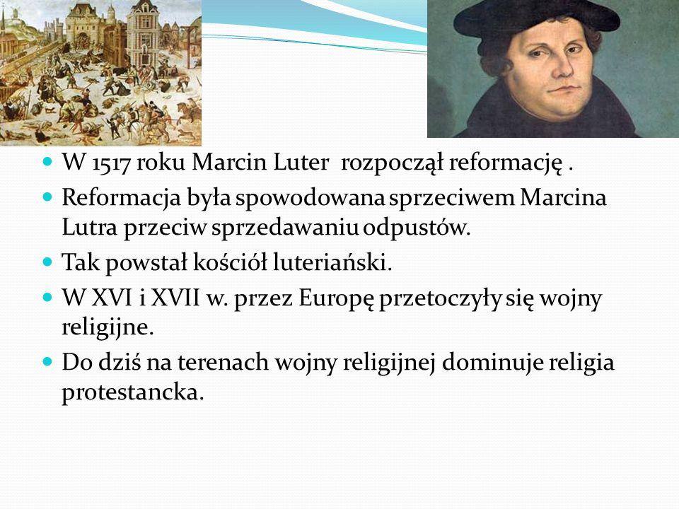 W 1517 roku Marcin Luter rozpoczął reformację. Reformacja była spowodowana sprzeciwem Marcina Lutra przeciw sprzedawaniu odpustów. Tak powstał kościół
