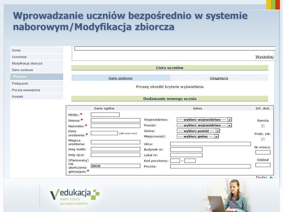 Wprowadzanie uczniów bezpośrednio w systemie naborowym/Modyfikacja zbiorcza