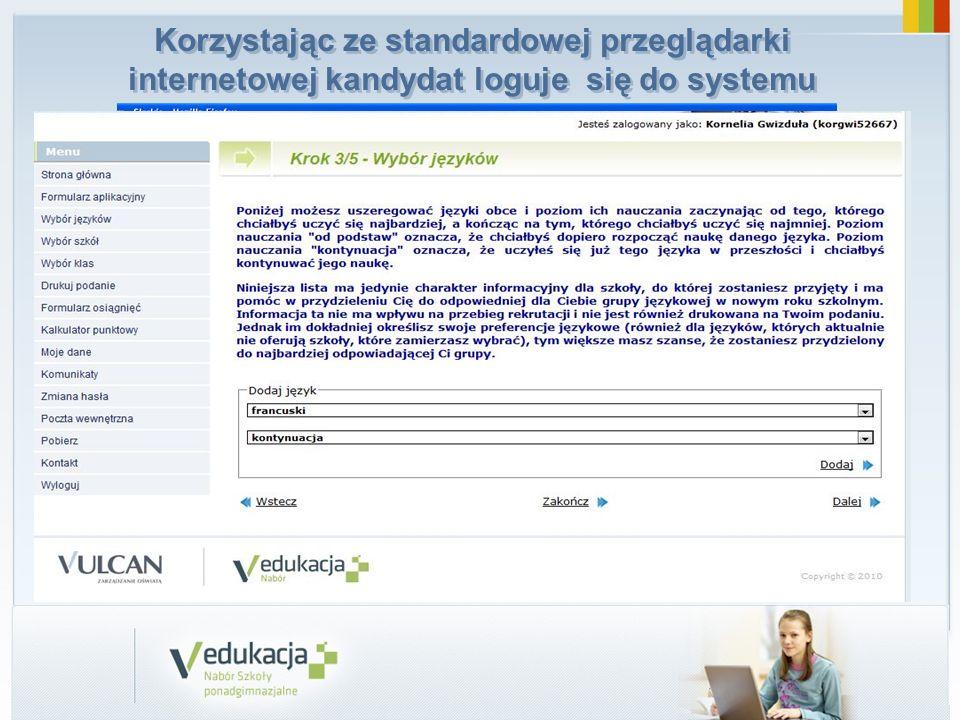 Korzystając ze standardowej przeglądarki internetowej kandydat loguje się do systemu