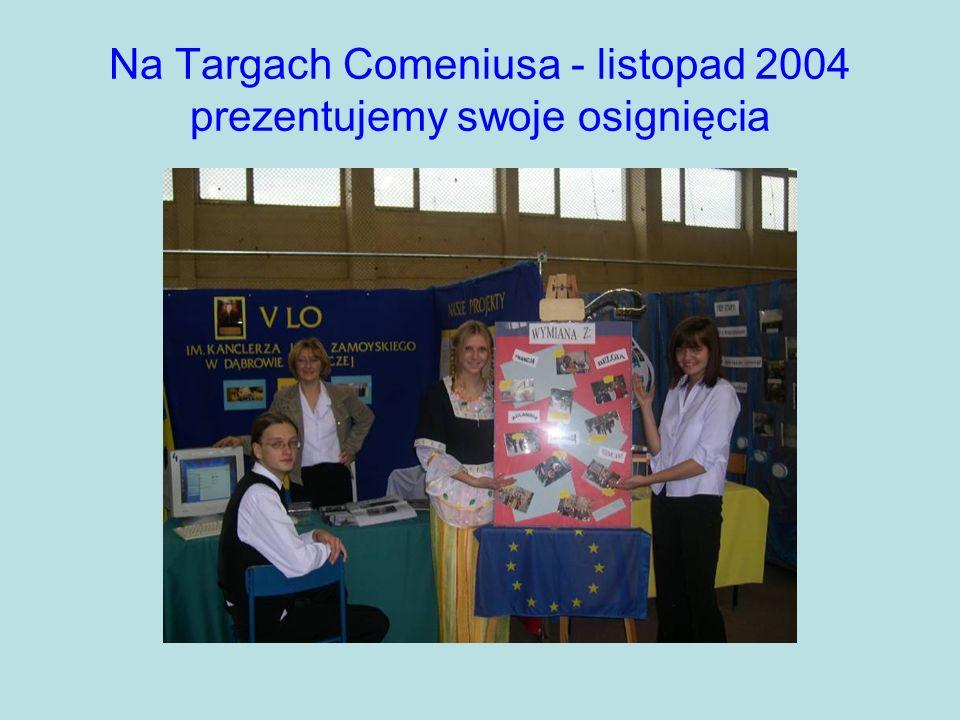 Na Targach Comeniusa - listopad 2004 prezentujemy swoje osignięcia