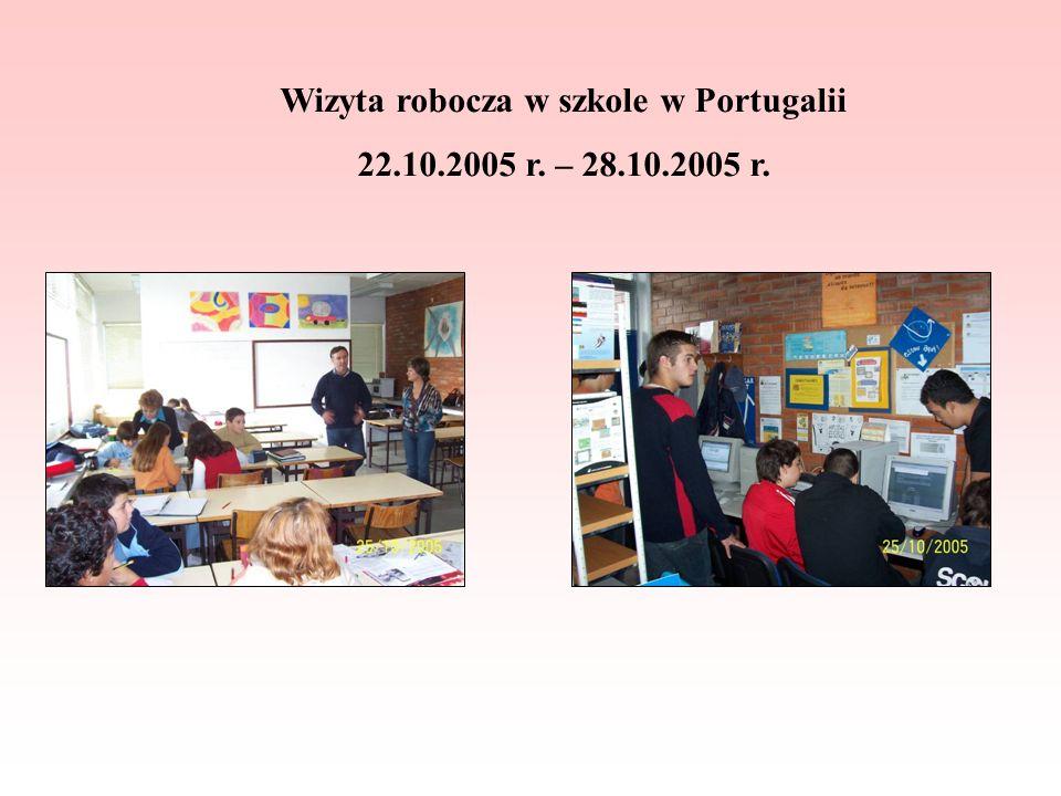 Wizyta robocza w szkole w Portugalii 22.10.2005 r. – 28.10.2005 r.