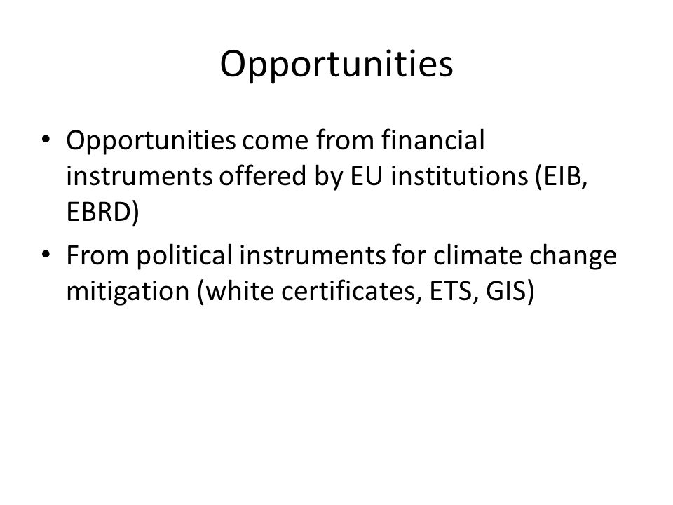 Benefits Pełne wykorzystanie możliwości jakie dają wyniki analiz energetycznych – wyłowienie klientów dla których opłaca się przygotować ofertę na usługi typu ESCO Umocnienie pozycji na rynku termomodernizacji poprzez oferowanie kompletu usług Zapewnienie dodatkowego źródła dochodów dla firmy Przygotowanie firmy do handlu emisjami (np.