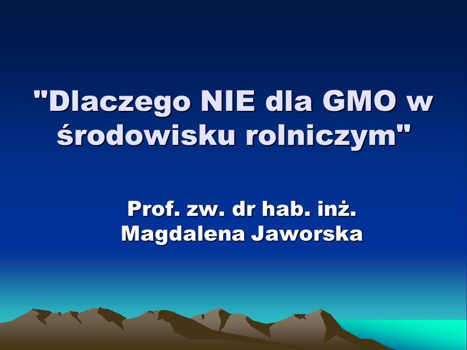 Już po 10 latach powierzchnia upraw transgenicznych na świecie przekroczyła 100 milionów hektarów, (60% to soja, poza tym bawełna, rzepak, kukurydza) (http:www.biotechnolog.pl 19.01.2007).