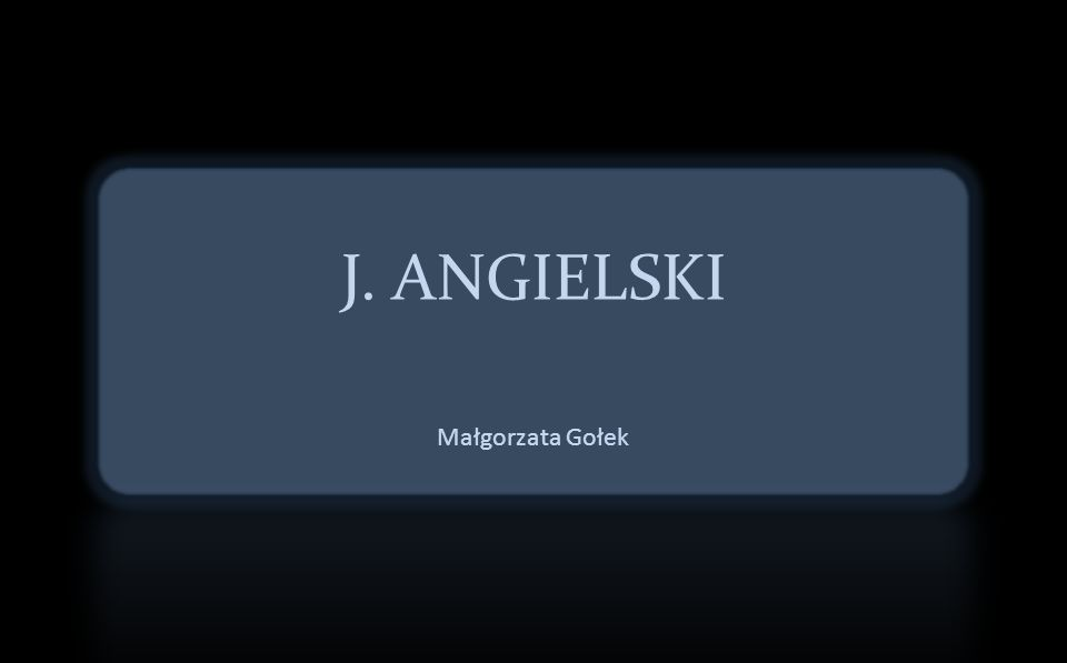 J. ANGIELSKI Małgorzata Gołek