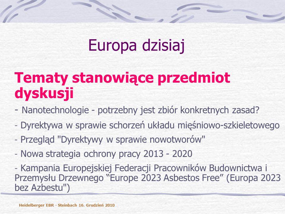 Europa dzisiaj Tematy stanowiące przedmiot dyskusji - Nanotechnologie - potrzebny jest zbiór konkretnych zasad.