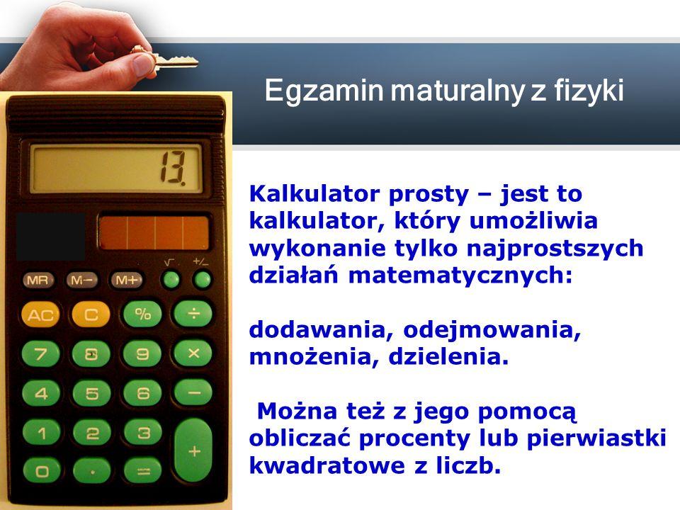 Kalkulator prosty – jest to kalkulator, który umożliwia wykonanie tylko najprostszych działań matematycznych: dodawania, odejmowania, mnożenia, dzielenia.