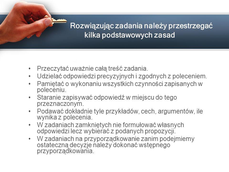 Przed przystąpieniem do rozwiązania zadania należy uważnie przeczytać pełną treść każdego zadania Zadanie 2.