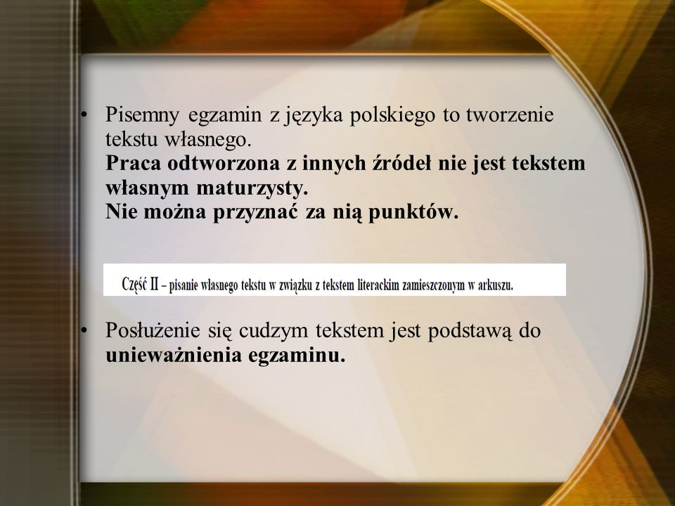 Pisemny egzamin z języka polskiego to tworzenie tekstu własnego.