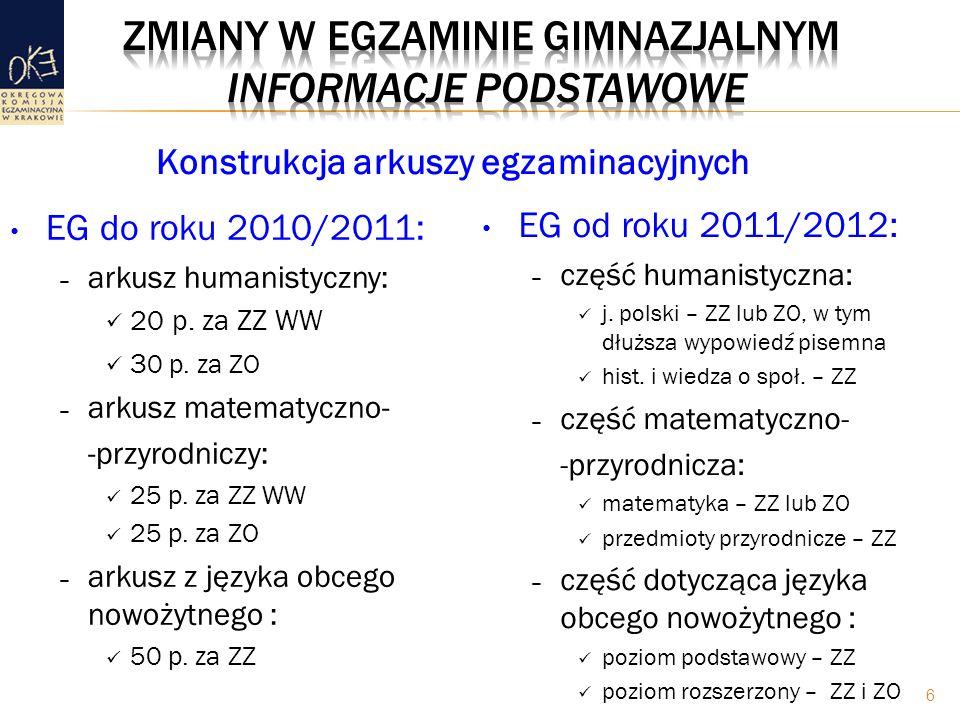 EG do roku 2010/2011: – arkusz humanistyczny: 20 p.