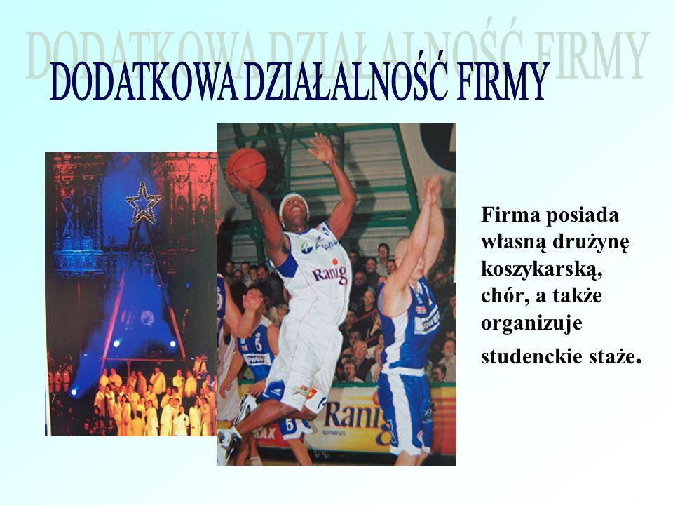 Firma posiada własną drużynę koszykarską, chór, a także organizuje studenckie staże.