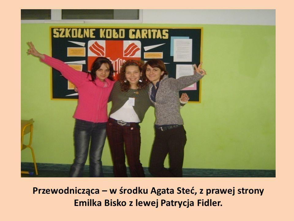 Przewodnicząca – w środku Agata Steć, z prawej strony Emilka Bisko z lewej Patrycja Fidler.