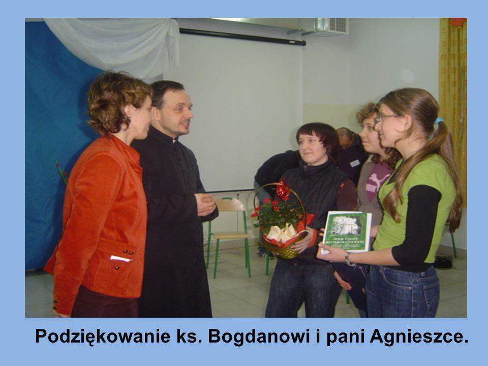 Podziękowanie ks. Bogdanowi i pani Agnieszce.