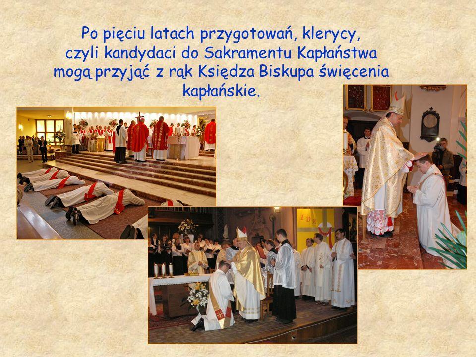 Po pięciu latach przygotowań, klerycy, czyli kandydaci do Sakramentu Kapłaństwa mogą przyjąć z rąk Księdza Biskupa święcenia kapłańskie.