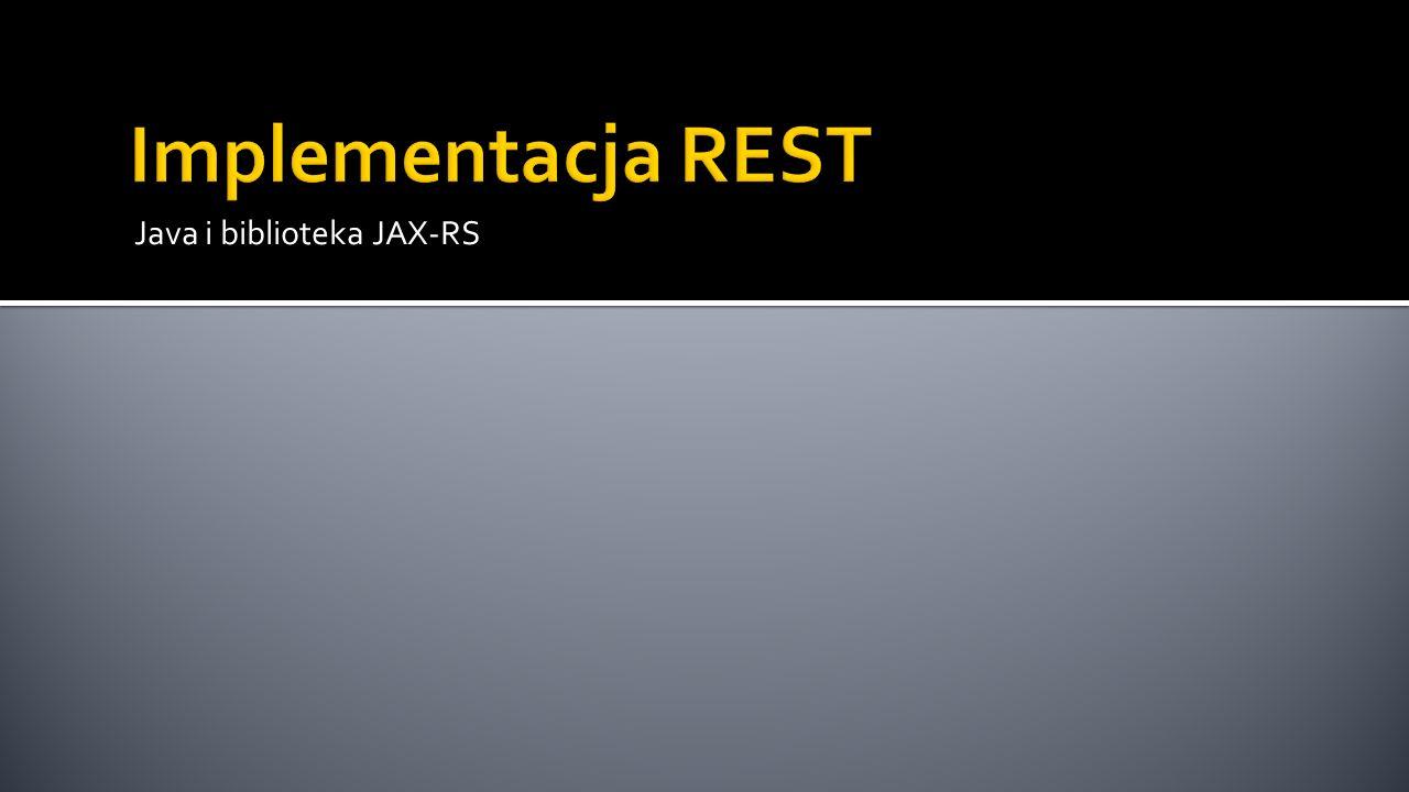 Java i biblioteka JAX-RS