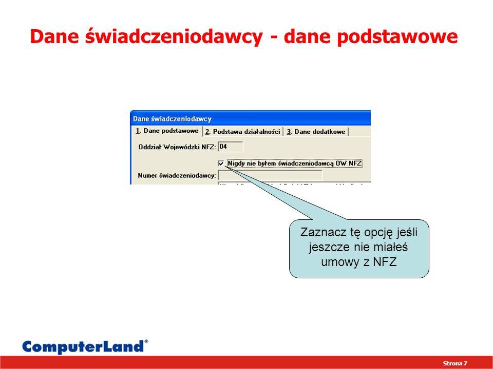 Strona 98 www.infopakiet.computerland.pl ComputerLand SA Sektor Opieki Zdrowotnej ul.